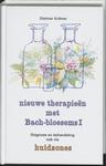 Nieuwe therapieen met Bach-bloesems (hardcover